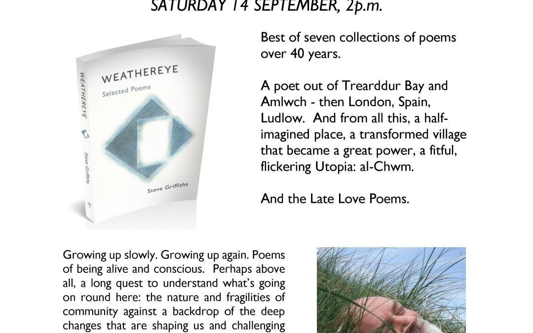 Steve Griffiths reads at Ucheldre, Holyhead, 2pm Saturday afternoon, 14th September